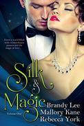 Silk and Magic: Book 1