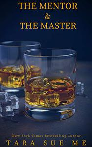 The Mentor and the Master: A Submissive Series Novella