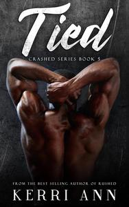 Crashed, Book 5 (Tied)