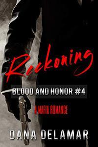 Reckoning: A Mafia Romance