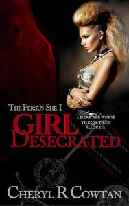 Girl Desecrated: Vampires, Asylums and Highlanders 1984