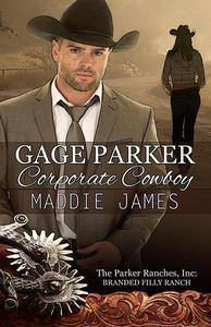 Gage Parker: Corporate Cowboy