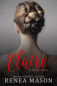 Claire: A Short Story
