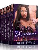The Billionaire's Waitress BOXED SET Bundle: Plus Holiday Bonus Book