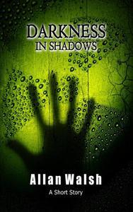 Darkness In Shadows