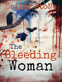 The Bleeding Woman