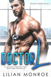 Doctor L: A Second Chance Fake Marriage Romance