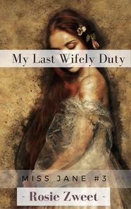 My Last Wifely Duty