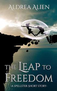The Leap to Freedom