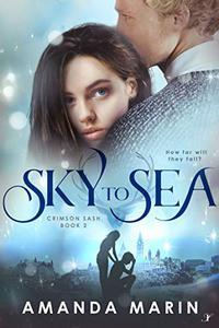 Sky to Sea: Crimson Sash- Book 2