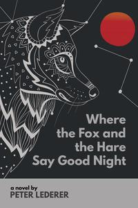 Where the Fox and the Hare Say Good Night