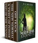 The Madeline Journeys: A Romantic Magical Quest Series