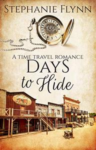 Days to Hide: An American Time Travel Romance