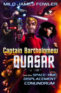 Captain Bartholomew Quasar: The Space-Time Displacement Conundrum