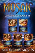 Mosaic Chronicles Books 1-5