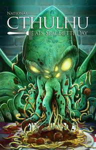National Cthulhu Eats Spaghetti Day