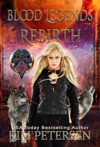 Rebirth: Blood Legends