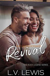Revival: A Rockstar Romance
