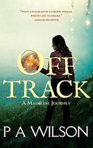 Off Track: A Romantic Magical Quest Series