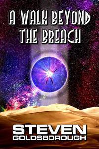 A Walk Beyond The Breach