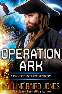 Operation Ark: A Project Enterprise Story