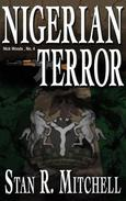 Nigerian Terror by Stan R. Mitchell at Books2Read