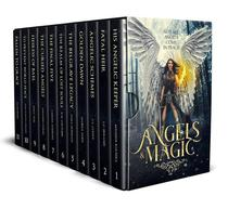 Angels & Magic: A Limited Edition Collection of Angel Fantasy Novels