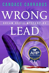 Wrong Lead: Dream Horse Mystery #3