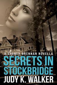 Secrets in Stockbridge: A Sydney Brennan Novella