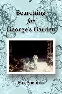 Searching for George's Garden
