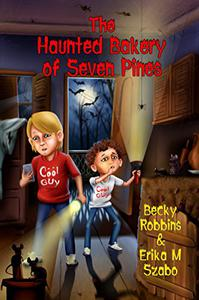 The Haunted Bakery of Seven Pines