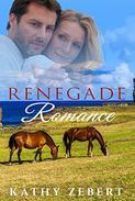Renegade Romance