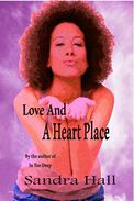 Love And A Heart Place