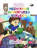 Meditation Adventures for Kids - The Entire Collection: Books 1-7 Boxset