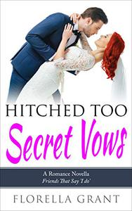 Hitched Too Secret Vows