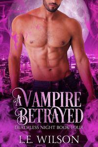 A Vampire Betrayed