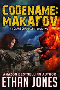 Codename: Makarov - A Carrie Chronicles Spy Thriller: Action, Mystery, Espionage, and Suspense - Book 2