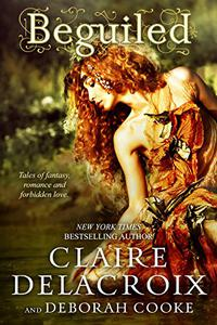 Beguiled: Tales of fantasy, romance and forbidden love…