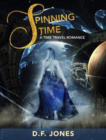 Spinning Time: A time travel romance