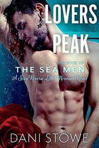 Lovers Peak: A Reverse Fairy Tale Merman Romance