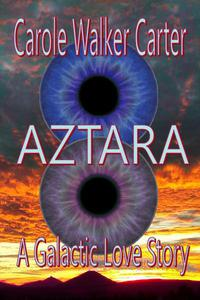 AZTARA, A Galactic Love Story