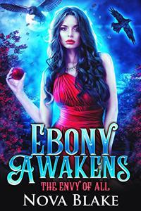 Ebony Awakens: A Fairytale Retelling