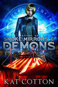 Smoke, Mirrors and Demons