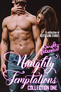 Naughty Temptations: Collection One