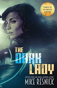 The Dark Lady: A Romance of the Far Future