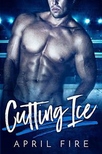 Cutting Ice: Hockey Romance