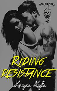 Riding Resistance: Soul Shifterz MC