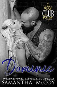 Dominic: Club Reign, Book One