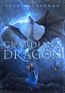Guardian's Dragon: A Fantasy Reverse Harem