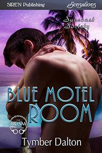 Blue Motel Room [Suncoast Society]